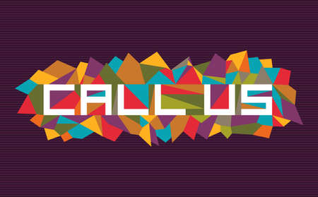 Trendy call us flat text over retro triangle composition background.  Stock Vector - 21508999