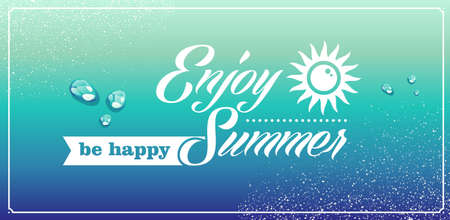 Vintage enjoy the summer be happy sun water drops background  Vector