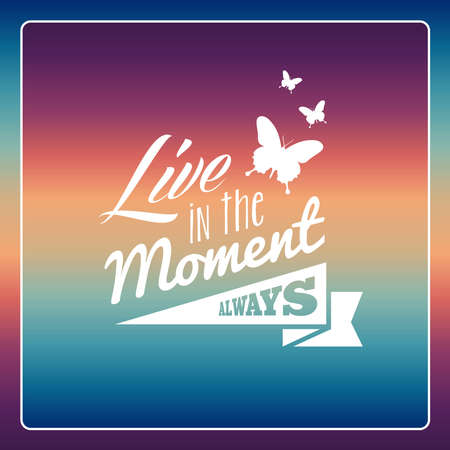 Retro fashion butterfly live in the moment always wallpaper   Vector