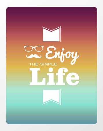 degrade: Retro hipster enjoy the simple life wallpaper background