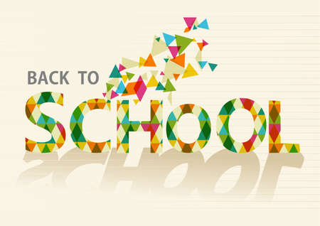 Colorful back to school text, transparent triangles illustration background.   Vector