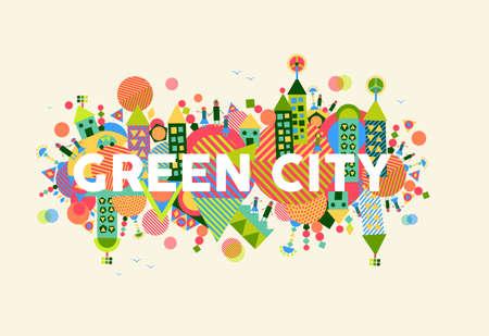 カラフルな緑豊かな街です。環境・ エコロジー持続可能な開発の概念図。
