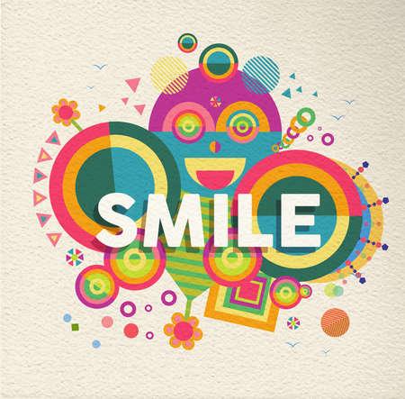 diversion: Sonrisa Cartel tipográfico colorido. Cita inspirada motivación diseño de fondo. Archivo vectorial EPS10 con capas de transparencia.