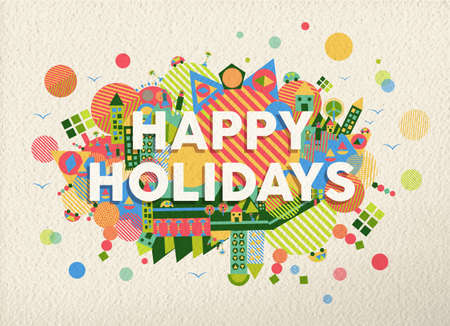 Happy holidays quote design illustration. Ideal for web, greeting card and print poster. EPS10 vector file.