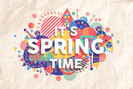 Spring time colorful typography illustration. Inspiring motivation quote background ideal for greeting card and marketing design. EPS10 vector file. Иллюстрация
