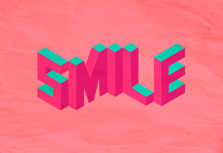 create idea: Isometric text Smile quote idea with paper sheet design background illustration. Ideal for create your own postcard brochure or marketing campaign.  vector file.