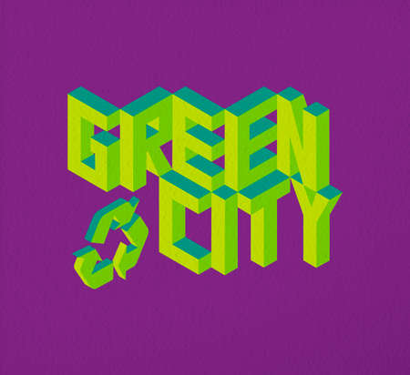 Isometric text Green City quote idea with paper sheet design background illustration.