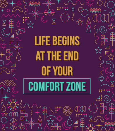 comfort: Comfort zone inspiration quote with colorful elements in line style design illustration.  Ideal for print poster and greeting card.  vector file.