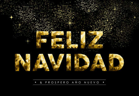 Merry Christmas greeting card in Spanish language: Feliz Navidad and new year label, gold low poly style. Ideal for holiday poster, web or worldwide campaign. EPS10 vector. Illustration