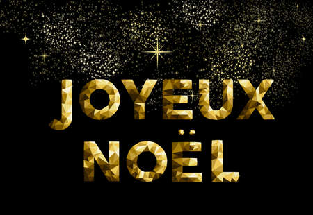 joyeux: Merry Christmas greeting card in French language: Joyeux Noel gold low poly style. Ideal for holiday poster, web or worldwide campaign. EPS10 vector.