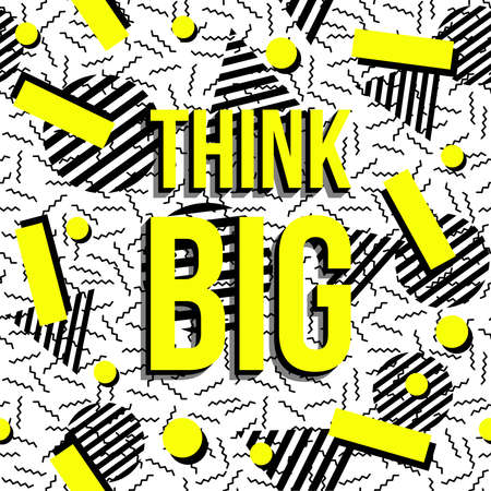 imaginacion: Piensa en grande motivación texto cita, concepto imaginación cartel inspirado retro con memphis fondo de estilo sin patrón. Vectores