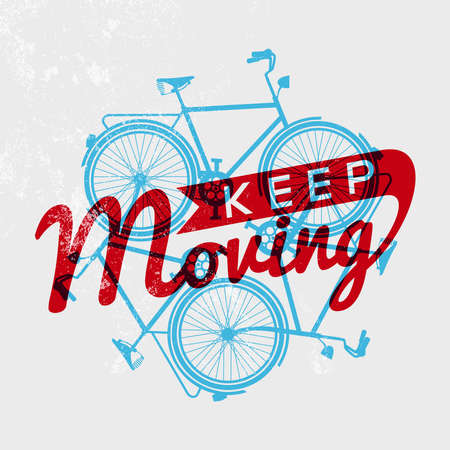 Keep moving bike concept poster with retro grunge texture and bicycle silhouettes outline design. EPS10 vector.