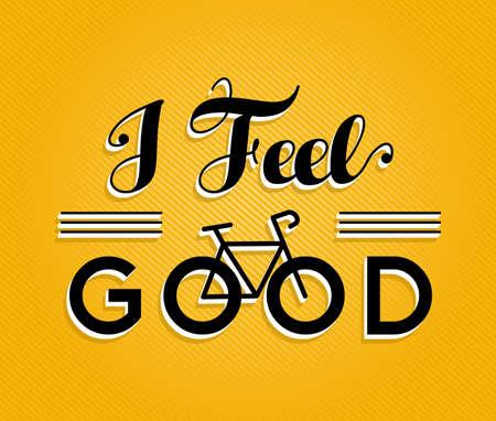 Ik voel me goed tekst citaat, motivatie fiets begrip poster ontwerp met retro doopvont en fiets overzicht silhouet. EPS10 vector.