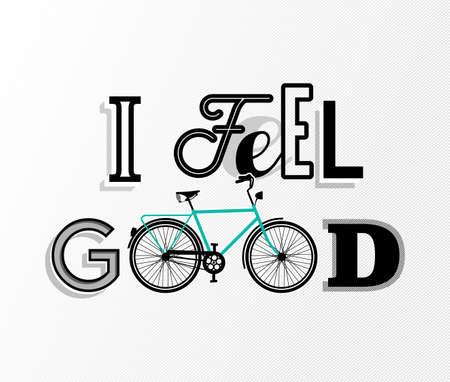 cotizacion: Texto Motivaci�n cartel concepto de bicicleta cita, me siento bien de fuente retro y la decoraci�n esquema bicicleta. Vector EPS10.