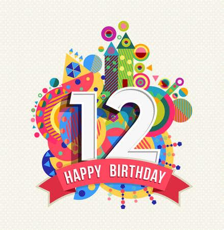 Feliz Cumpleaños doce 12 años, tarjeta de felicitación divertida celebración con el número, etiqueta de texto y un diseño colorido geometría.