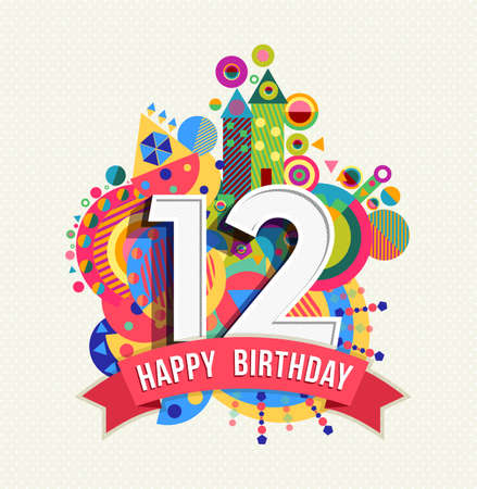 Happy Birthday twelve 12 year, fun celebration greeting card with number, text label and colorful geometry design.  Vectores