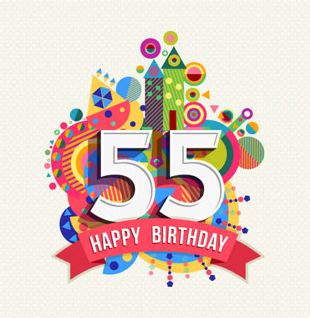 Happy Birthday fifty five 55 year, fun celebration greeting card with number, text label and colorful geometry design.