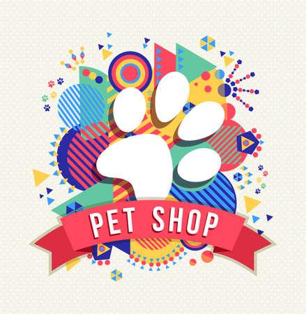 ペット ショップのロゴ、テキスト ラベルとカラフルな幾何学図形背景アイコン コンセプト デザイン犬の足。EPS10 ベクトル。