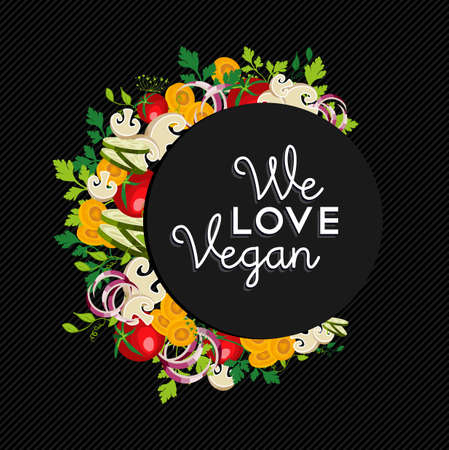 vegan food: We love vegan food label text with colorful vegetables, concept illustration design.  vector.