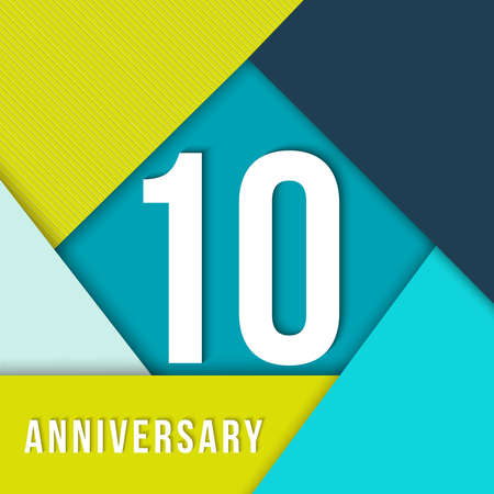 10 ten year anniversary colorful template with number, text label and geometry shapes in flat material design style. Ideal for poster or card.