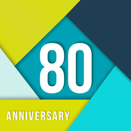 decade: 80 eighty year anniversary colorful template with number, text label and geometry shapes in flat material design style.