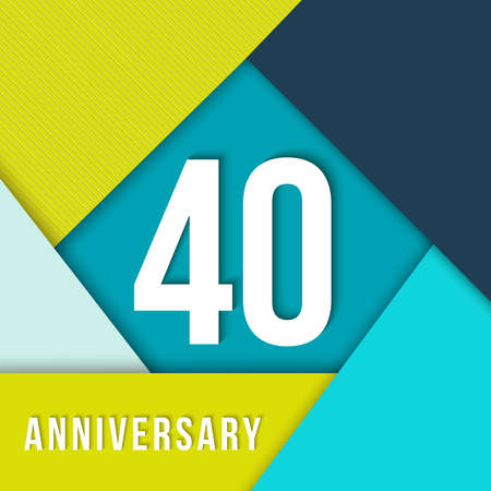decade: 40 forty year anniversary colorful template with number, text label and geometry shapes in flat material design style. Ideal for poster or card.