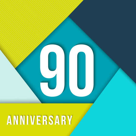 ninety: 90 ninety year anniversary colorful template with number, text label and geometry shapes in flat material design style. Ideal for poster or card. Illustration