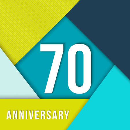 seventieth: 70 seventy year anniversary colorful template with number, text label and geometry shapes in flat material design style. Ideal for poster or card. Illustration