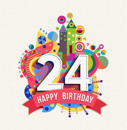 twenty: Happy Birthday twenty four 24 year