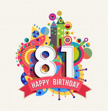 81: Happy Birthday eighty one 81 year