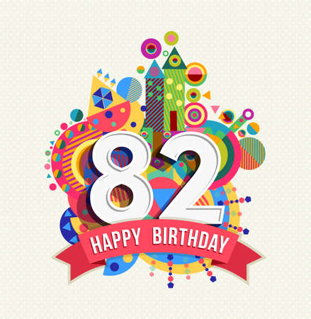 eighty: Happy Birthday eighty two 82 year