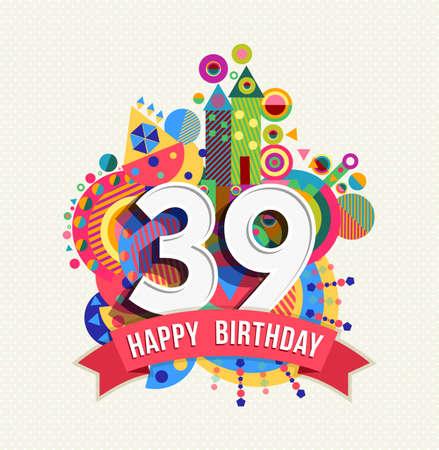 thirty: Happy Birthday thirty nine 39 year Illustration