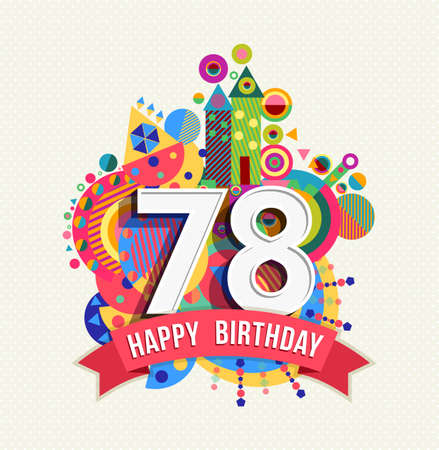 seventy: Happy Birthday seventy eight 78 year
