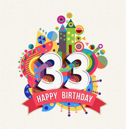 thirty: Happy Birthday thirty three 33 year
