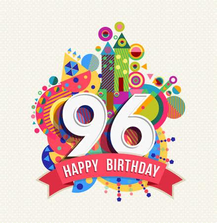 ninety: Happy Birthday ninety six 96 year Illustration