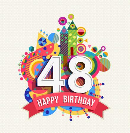 Feliz cumpleaños cuarenta y ocho 48 años, tarjeta de felicitación de la celebración del aniversario de la diversión con el número.