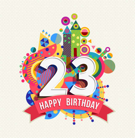 Happy Birthday twenty three 23 year Stock fotó - 52426072