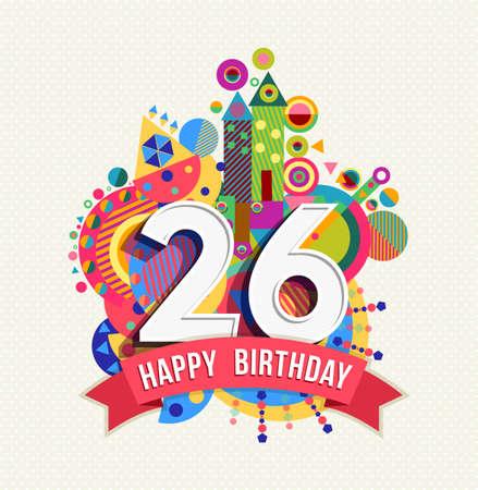 twenty six: Happy Birthday twenty six 26 year