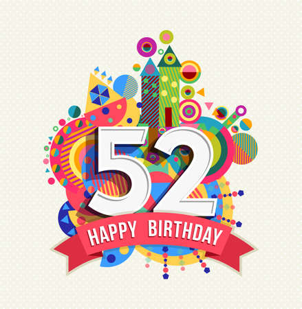 fifty: Happy Birthday fifty two 52 year