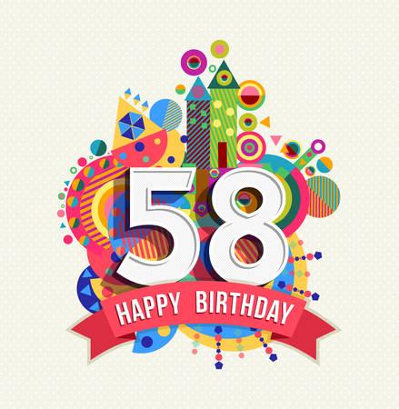 fifty: Happy Birthday fifty eight 58 year