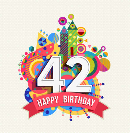 forty: Happy Birthday forty two 42 year Illustration