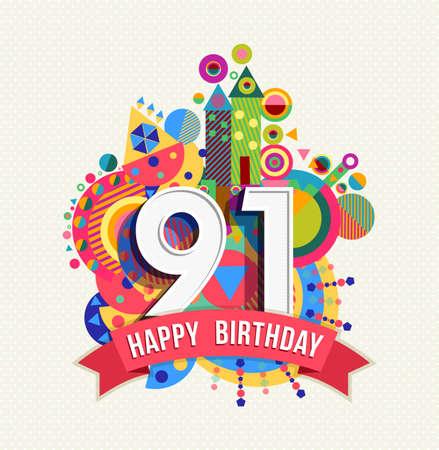 ninety: Happy Birthday ninety one 91 year