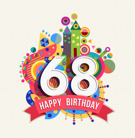 8 years birthday: Happy Birthday sixty eight 68 year Illustration