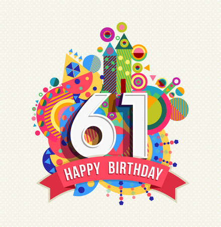 sixty: Happy Birthday sixty one 61 year Illustration