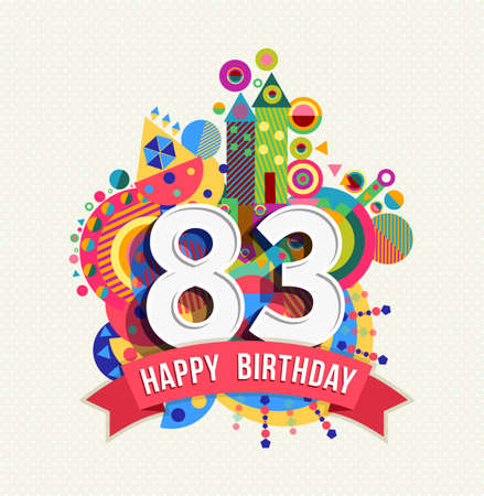 83rd: Happy Birthday eighty three 83 year