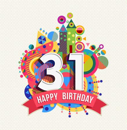 31: Happy Birthday thirty one 31 year