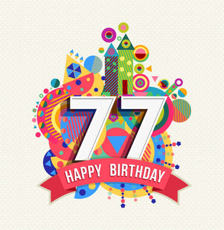 seventy: Happy Birthday seventy seven 77 year