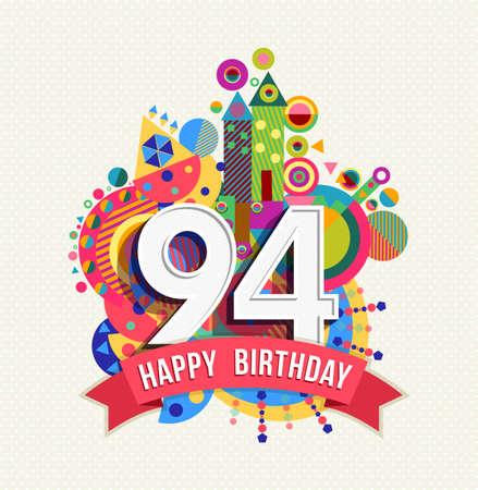 ninety: Happy Birthday ninety four 94 year