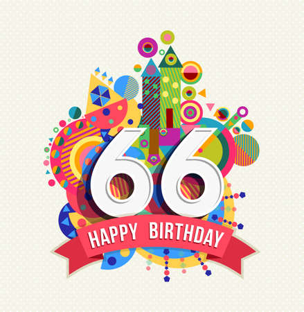sixty: Happy Birthday sixty six 66 year Illustration