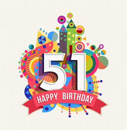 51: Happy Birthday fifty one 51 year